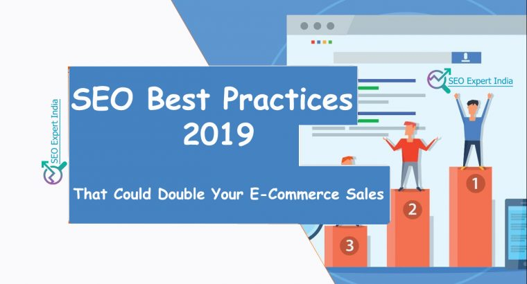 SEO Best Practices 2019