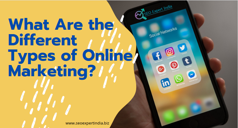 What Are the Different Types of Online Marketing?