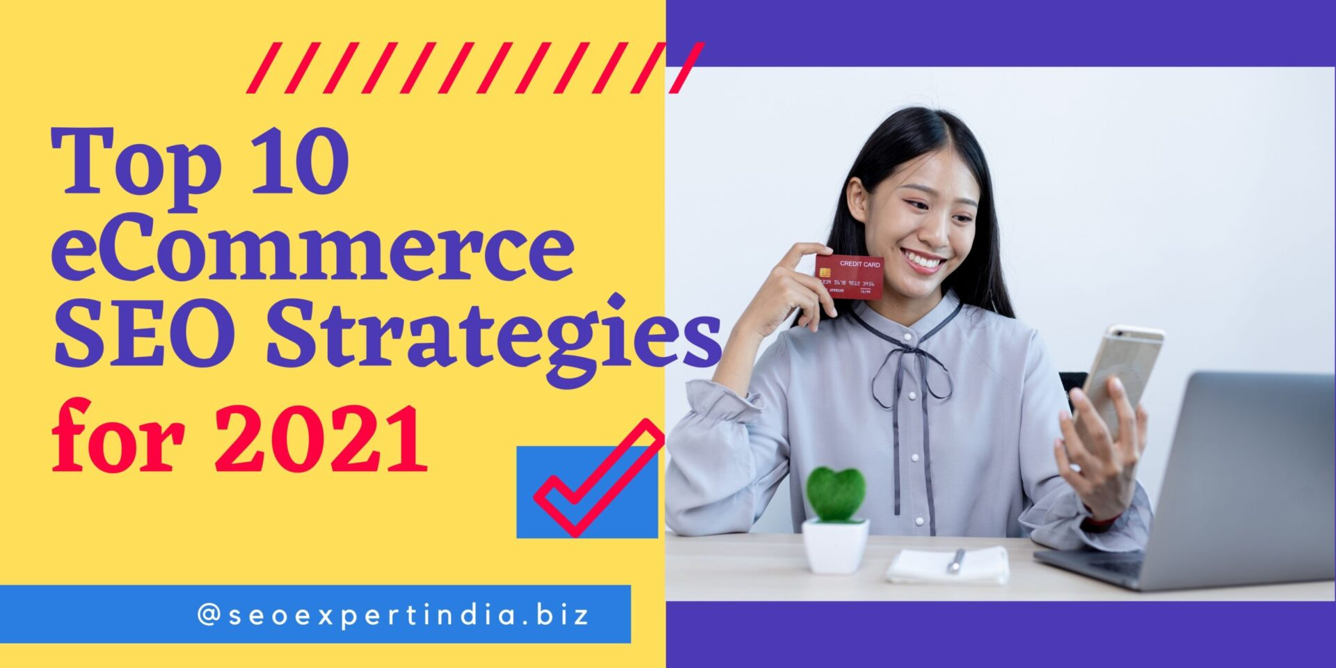 Top 10 eCommerce SEO Strategies for 2021